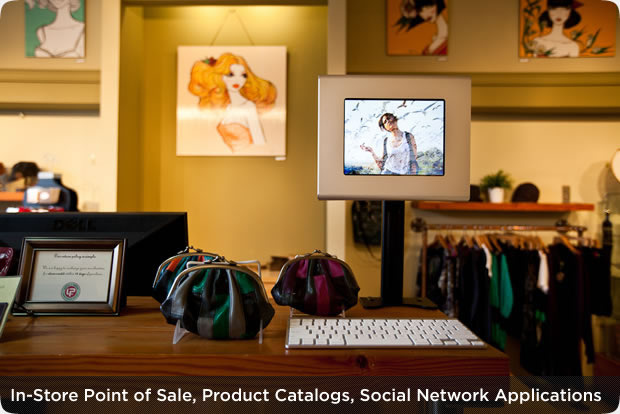 In-Store Point of Sale, Product Catalogs, Social Network Applications