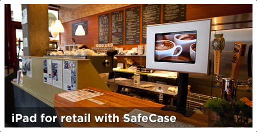 iPad for Retail with SafeCase
